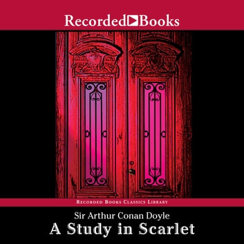 A Study in Scarlet audiobook by Arthur Conan Doyle