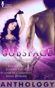 Subspace ebook by Sierra Cartwright, Desiree Holt, Jan Irving
