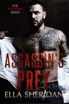 Assassin's Prey ebook by Ella Sheridan