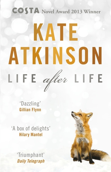 Life After Life - Winner of the Costa Novel Award ebook by Kate Atkinson