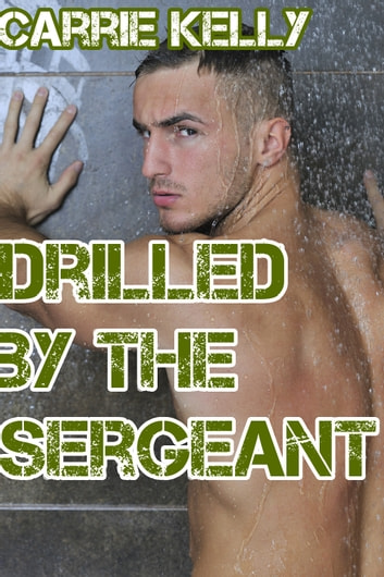Drilled by the Sergeant ebook by Carrie Kelly
