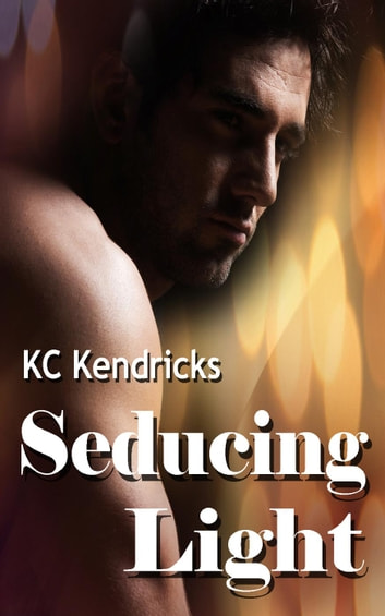Seducing Light ebook by KC Kendricks