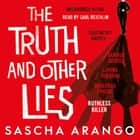 The Truth and Other Lies audiobook by Sascha Arango