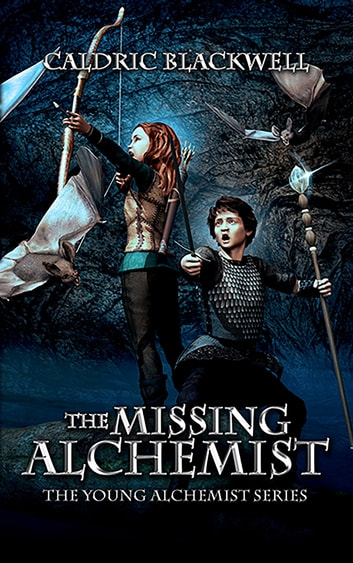 The Missing Alchemist ebook by Caldric Blackwell