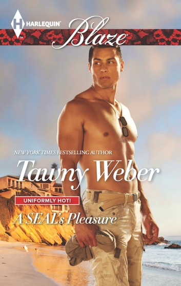 A SEAL's Pleasure ebook by Tawny Weber
