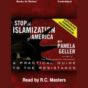Stop the Islamization of America audiobook by Pamela Geller