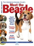 Meet the Beagle ebook by American Kennel Club