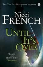 Until it's Over ebook by