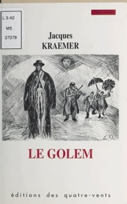Le Golem ebook by Jacques Kraemer