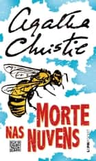 Morte nas nuvens ebook by Agatha Christie, Henrique Guerra
