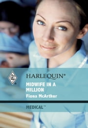 Midwife in a Million ebook by Fiona McArthur