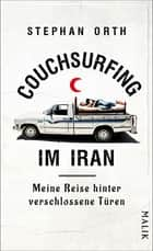 Couchsurfing im Iran ebook by Stephan Orth