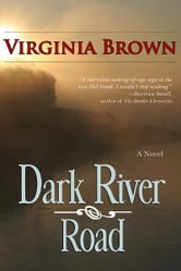 Dark River Road ebook by Virginia Brown