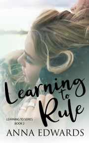 Learning to Rule - Learning to Duet, #2 ebook by Anna Edwards