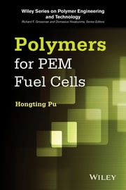 Polymers for PEM Fuel Cells ebook by Hongting Pu