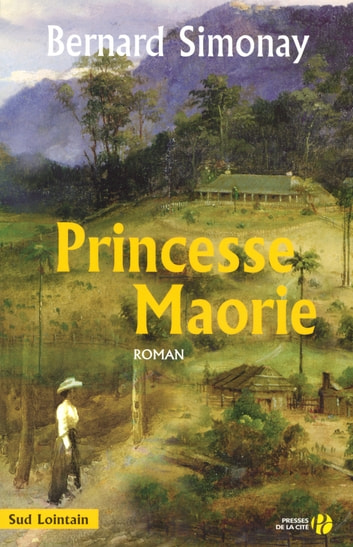 Princesse Maorie ebook by Bernard SIMONAY