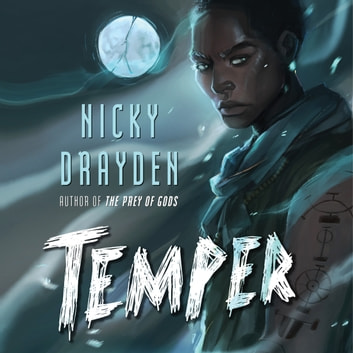 Temper - A Novel audiobook by Nicky Drayden