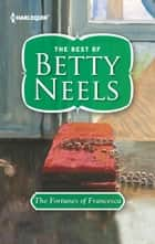 The Fortunes of Francesca ebook by Betty Neels