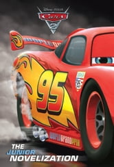 Cars 2 The Junior Novelization ebook by Disney Book Group