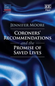 Coroners' Recommendations and the Promise of Saved Lives ebook by Jennifer Moore