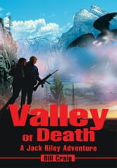 Valley Of Death - A Jack Riley Adventure ebook by Bill Craig