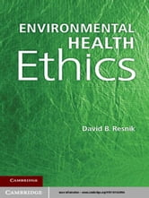 Environmental Health Ethics ebook by David B. Resnik