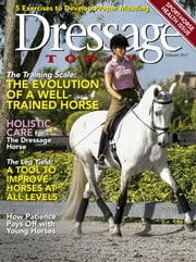 Dressage Today - Issue# 2 - Active Interest Media magazine