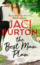 The Best Man Plan ebook by Jaci Burton