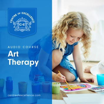 Art Therapy audiobook by Centre of Excellence