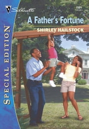 A Father's Fortune ebook by Shirley Hailstock