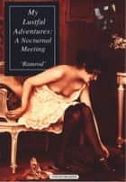 My Lustful Adventures ebook by Ramrod