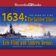 1634: The Galileo Affair audiobook by Eric Flint, Andrew Dennis