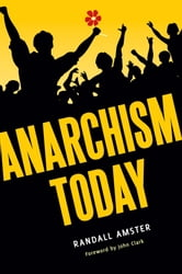 Anarchism Today ebook by Randall Amster