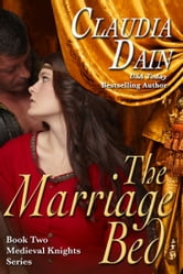 The Marriage Bed (Medieval Knights Series, Book 2) ebook by Claudia Dain