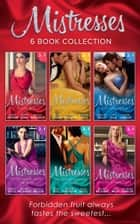 The Mistresses Collection (Mills & Boon e-Book Collections) ebook by Lynne Graham, Robyn Grady, Natalie Anderson,...