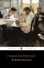 The Brothers Karamazov eBook by Fyodor Dostoyevsky, David McDuff, David McDuff