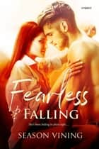 Fearless and Falling ebook by