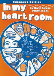 In My Heart Room ebook by Donze, Mary Terese