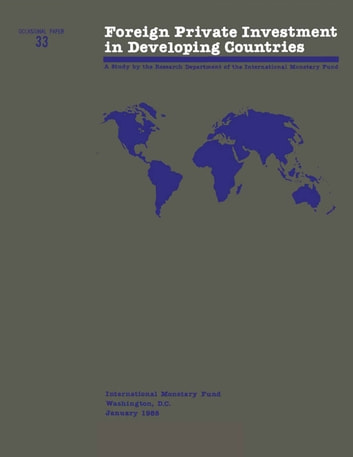 Foreign Private Investment in Developing Countries ebook by International Monetary Fund
