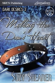 Melting Her Dom's Heart ebook by Suzy Shearer