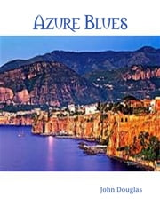 Azure Blues ebook by John Douglas