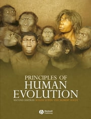 Principles of Human Evolution ebook by Robert Andrew Foley,Roger Lewin