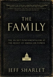 The Family ebook by Jeff Sharlet