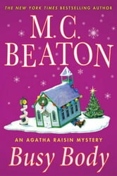 Busy Body - An Agatha Raisin Mystery ebook by M. C. Beaton