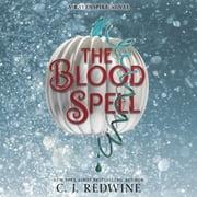 The Blood Spell audiobook by C. J. Redwine