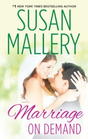 Marriage On Demand (Mills & Boon M&B) (Hometown Heartbreakers, Book 2) ebook by Susan Mallery