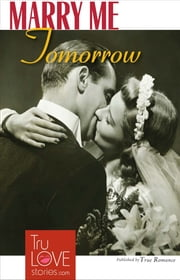 MARRY ME TOMORROW ebook by Nancy Cushing-Jones