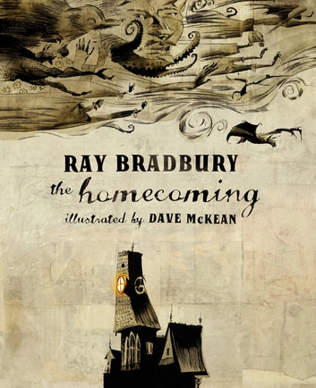 The Homecoming eBook by Ray Bradbury