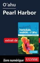 O'ahu - Pearl Harbor ebook by Collectif