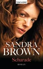 Scharade ebook by Sandra Brown,Gabriela Prahm